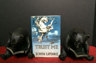 TRUST ME; Short Stories by John Updike. John Updike.