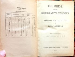 THE RHINE FROM ROTTERDAM TO CONSTANCE; Handbook for Travellers by Karl Baedeker / with 45 maps and 25 plans