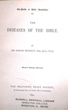 THE DISEASES OF THE BIBLE; By-Paths of Bible Knowledge. IX
