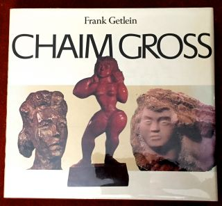 CHAIM GROSS. Frank Getlein
