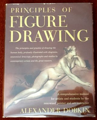 PRINCIPLES OF FIGURE DRAWING. Alexander Dobkin