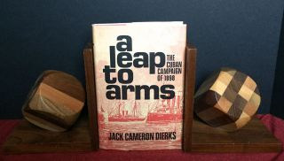 A LEAP TO ARMS; The Cuban Campaign of 1898