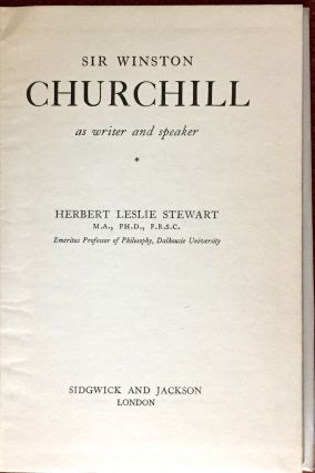 SIR WINSTON CHURCHILL; as writer and speaker