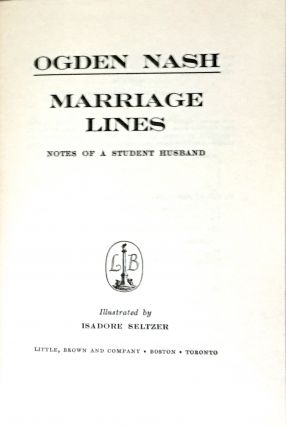 MARRIAGE LINES; Notes of a Student Husband / Illustrated by Isadore Seltzer