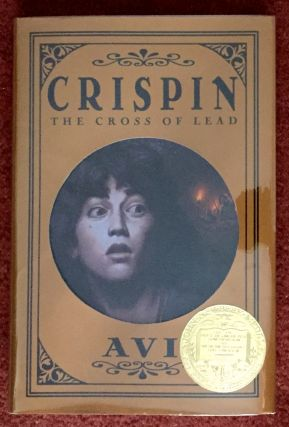 CRISPIN; The Cross of Lead. Avi