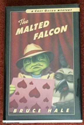 THE MALTED FALCON; A Chet Gecko Mystery. Bruce Hale