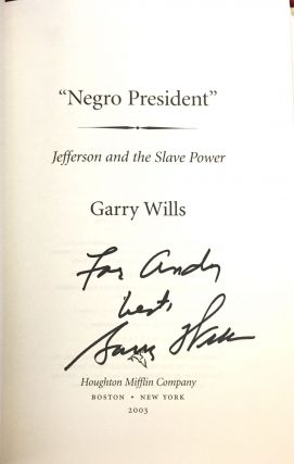 """NEGRO PRESIDENT""; Jefferson and the Slave Power"