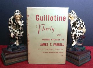 GUILLOTINE PARTY; And Other Stories by / James T. Farrell. James T. Farrell.