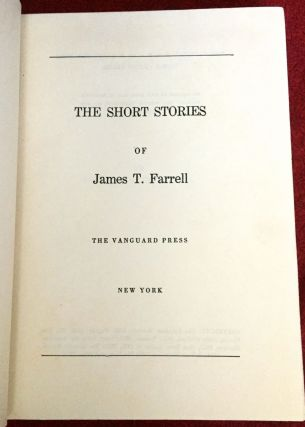 THE SHORT STORIES OF JAMES T. FARRELL