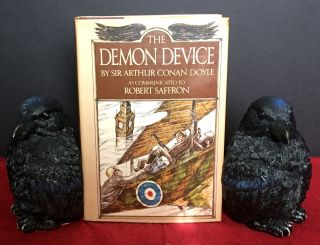 THE DEMON DEVICE; Sir Arthur Conan Doyle as communicated to Robert Saffron / Illustrated by Don...