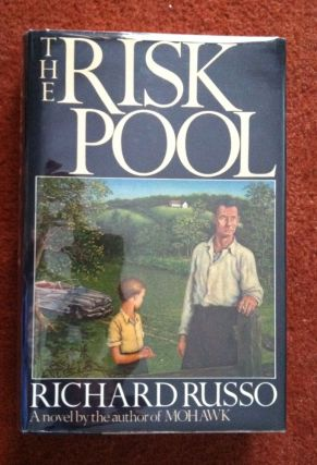 THE RISK POOL. Richard Russo