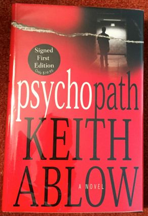 PSYCHOPATH. M. D. Ablow, Keith.