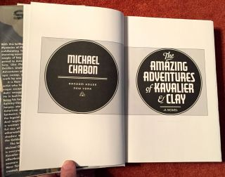 THE AMAZING ADVENTURES OF KAVALIER & CLAY; A Novel