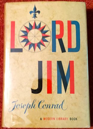 Lord Jim; Introduction by J. Donald Adams. Joseph Conrad