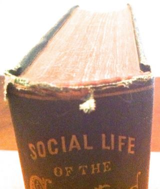 SOCIAL LIFE OF THE CHINESE; ...Religious, Governmental, Educational, and Business Customs and Opinions
