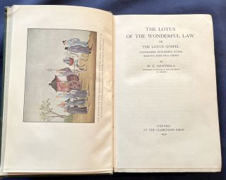 THE LOTUS OF THE WONDERFUL LAW; or The Lotus Gospel. W. E. Soothill