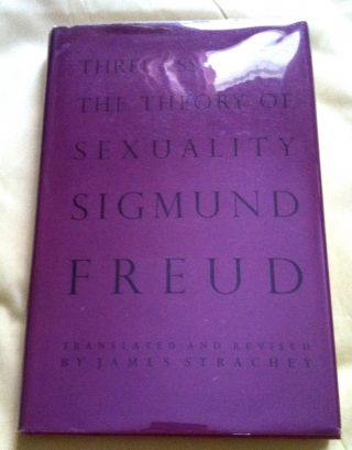 SIGMUND FREUD; Three Essays on the Theory of Sexuality. James Strachey
