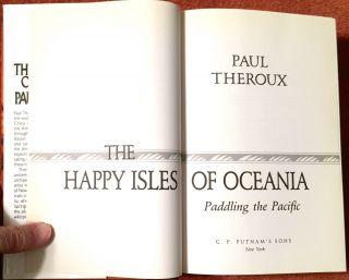 The Happy Isles of Oceeania; Paddling the Pacific