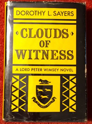 Clouds of Witness; A Lord Peter Wimsey Novel. Dorothy L. Sayers.