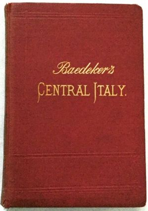 ITALY Central Italy; Handbook for Travelers / Second Part: Central Italy and Rome
