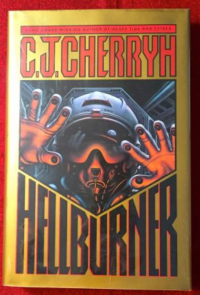 Hellburner; A Novel of First Contact. C. J. Cherryh
