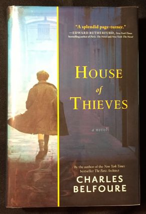 HOUSE OF THIEVES; a novel