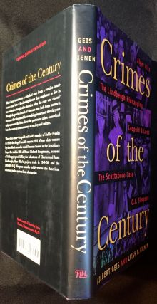 Crimes of the Century; From Leopold and Loeb to O. J. Simpson