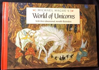 Michael Hague's World of Unicorns