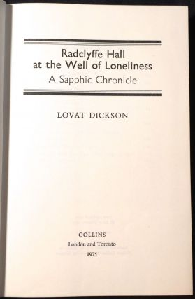 RADCLYFFE HALL AT THE WELL OF LONELINESS; A Sapphic Chronicle