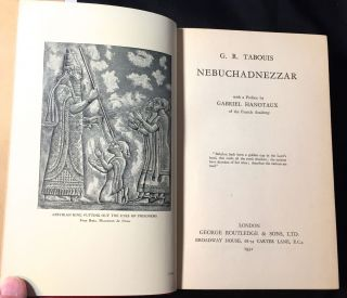Nebuchad-Nezzar; with a Preface by GABRIEL HANOTAUX of the French Academy