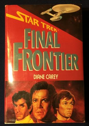 STAR TREK / FINAL FRONTIER; FINAL FRONTIER. Diane Carey