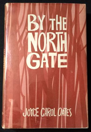 By The North Gate. Joyce Carol Oates.