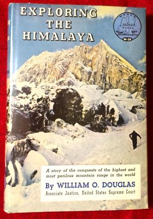 Exploring the Himalaya; illustrations by Clarence Doore. William O. Douglas
