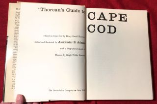 THOREAU'S GUIDE to CAPE COD; (Based on Cape Cod by Henry David Thoreau) Edited and illustrated by Alexander B. Adams / With a biographical sketch of Thoreau by Ralph Waldo Emerson