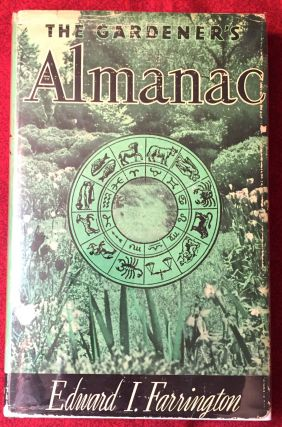 The Gardeners Almanac; by Edward I. Farrington / Illustrated. Edward I. Farrington