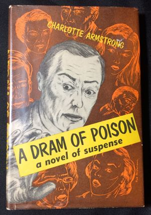 A DRAM OF POISON. Charlotte Armstrong.