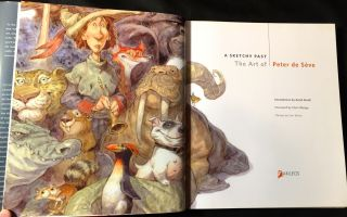 A SKETCHY PAST; The Art of Peter de Sève / Introduction by Amid Amidi / Foreword by Chris Wedge / Design by Lori Barra