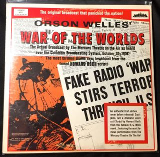 WAR OF THE WORLDS; The Actual Broadcast by The Mercury Theatre on the Air as heard over the...