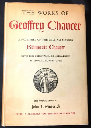 THE WORKS OF GEOFFREY CHAUCER [facsimile]; A Facsimile of the William Morris / Kelmscott Chaucer...