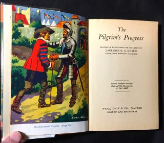 THE PILGRIM'S PROGRESS; Specially Rewritten for Children by LAWRENCE G. S. MORRIS from John Bunyan's Original / Colored Frontispiece and Eight Black and White Illustrations by S. VAN ABBÉ