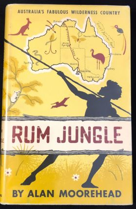 RUM JUNGLE. Alan Moorehead