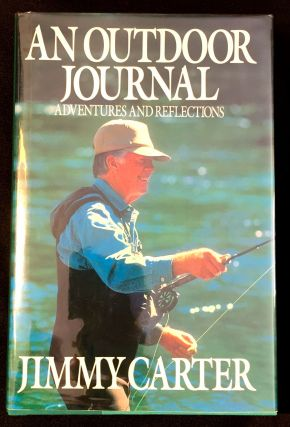 AN OUTDOOR JOURNAL; Adventures and Reflections. Jimmy Carter