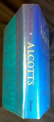 THE ALCOTTS; Biography of a Family