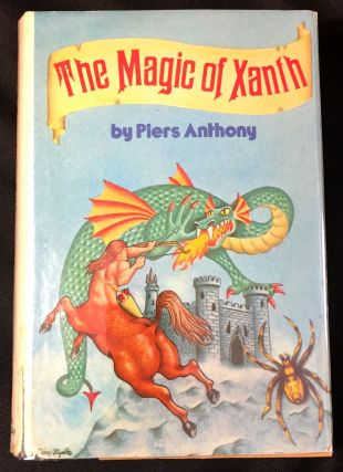 THE MAGIC OF XANTH; A Spell for Chameleon / The Source of Magic / Castle Roogna. Piers Anthony