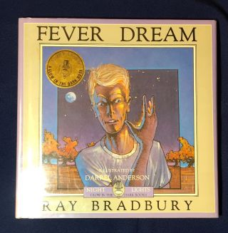 FEVER DREAM; Illustrated by DARRELL ANDERSON. Ray Bradbury