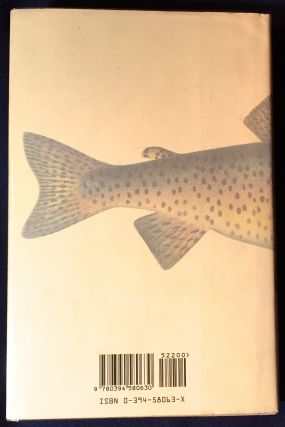 THE WAY OF THE TROUT; An Essay on Anglers, Wild Fish and Running Water . . .