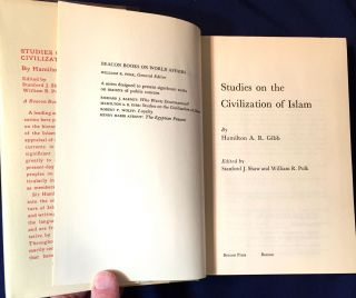 STUDIES ON THE CIVILIZATION OF ISLAM; Edited by Stanford J. Shaw and William R. Polk