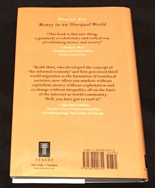 MONEY IN AN UNEQUAL WORLD:; Keith Hart and His Memory Bank