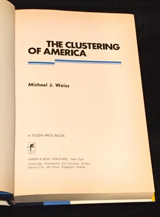 THE CLUSTERING OF AMERICA