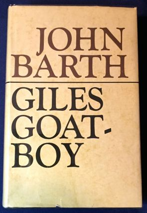GILES GOAT-BOY; or, THE REVISED NEW SYLLABUS by JOHN BARTH. John Barth.